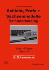 Schicht, Prefo + Sachsenmodelle Sammler-Katalog Schwarzweißversion 2.Auflage NEU