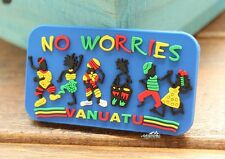 No Worries in Vanuatu Tourist Souvenir Rubber Refrigerator Fridge Magnet Craft
