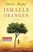 Ismaels Orangen: Roman von Hajaj, Claire | Buch | gebraucht