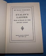 """1933 1st """"Stalin's Ladder"""" By Elias Tobenkin  *1933* (Author Signed 1st Edition)"""