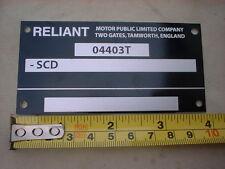 ID CHASSIS PLATE NEW RELIANT SABRE SCIMITAR REGAL ROBIN REBEL TRIKE BOND BUG ???