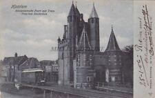 NETHERLANDS - Harleem - Amsterdamsche Poort met Tram Haarlem Amsterdam 1906