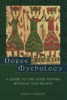 Norse Mythology NEW Lindow John (Professor of Scandinavian Medieval Studies and