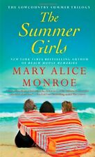 The Summer Girls (Lowcountry Summer) by Mary Alice Monroe