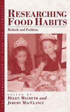 The Anthropology of Food and Nutrition: Researching Food Habits : Methods and...