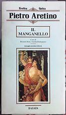 (Erotismo) P. Aretino - IL MANGANELLO - Basaia 1984