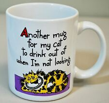 """Shoebox Greetings Coffee Mug - Naughty Cat """"Mug for my cat to drink out of"""""""