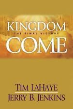 Kingdom Come: The Final Victory: The Final Victory (Left Behind #13)