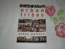 URBAN TRIBES by ETHAN WATTERS    -ARC-  -JA-