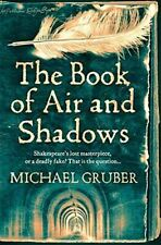 The Book of Air and Shadows, Gruber, Michael, Very Good, Paperback