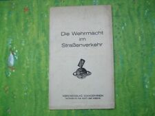 Altes Merkheft - Die Wehrmacht im Strassenverkehr 30er Jahre