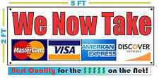 We Now Take Credit Cards Banner Sign for Visa Amex Discover Master Card