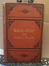 1880 Science of Money and American Finances Moulton Michigan Author Civil War HB