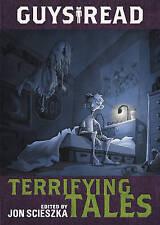 Guys Read: Terrifying Tales by Scieszka, Jon 9780062385574 -Paperback