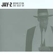 JAY-Z - BRING IT ON (THE BEST OF ,(CD ALBUM)