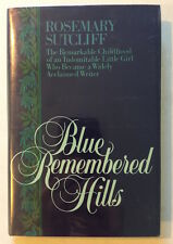 Blue Remembered Hills  by Rosemary Sutcliff - First Edition