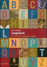 Longobardi. 21 parole per conoscere e capire