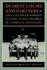 Dearest Chums and Partners: Joel Chandler Harris's Letters to His-ExLibrary