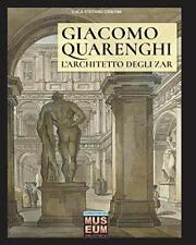 Giacomo Quarenghi - L'architetto degli zar