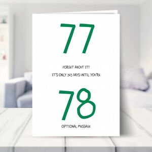 77th Birthday Card for Him / Her - Forget About It - 77 Birthday Card