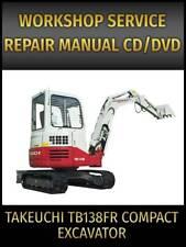 Takeuchi Tb138fr Compact Excavator Service Repair Manual On Cd