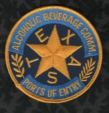 😎😎  Texas Alcoholic Beverage Comm.  Ports Of Entry Patch