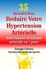 35 Recettes Pour Reduire Votre Hypertension Arterielle : Faire Baisser la...