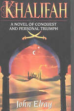 Khalifah: A Novel of Conquest and Personal Triumph-ExLibrary