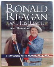 Ronald Reagan and His Ranch : 1st Edition Signed by Peter Hannaford