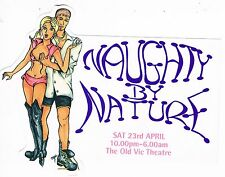 NAUGHTY BY NATURE Rave Flyer Flyers year unknown A5 Old Vic Theatre London SE1