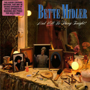 Bette Midler – Mud Will Be Flung Tonight!
