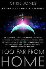 Too Far From Home: A Story of Life and Death in Space-ExLibrary