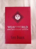 Weaveworld 25th Anniversary Edition 334 signed numbered Clive Barker Earthling