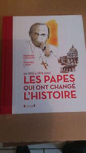 Les Papes qui ont changé l'Histoire - Bernard LECOMTE