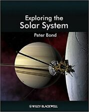 Exploring the Solar System by Peter Bond (2012, Paperback)