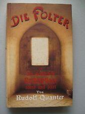 Folter in der deutschen Rechtspflege sonst und jetzt Reprint 1900 / 1998 Recht