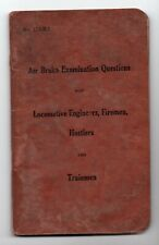 1916 The Pennsylvania Railroad Co. Air Brake Examination Questions for Engineers