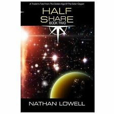Lowell, Nathan : Half Share (Traders Tales Of The Solar C