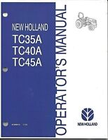 NEW HOLLAND TC35A, TC40A, TC45A TRACTOR OPERATOR MANUAL 87300513*