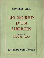 RARE EO ISIDORE ISOU SOUS PSEUDONYME CATHERINE NOËL : LES SECRETS D'UN LIBERTIN