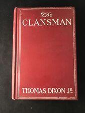 "1905 ""The Clansman"" by Thomas Dixon Jr. Doubleday Page & Co."