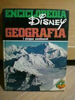 Enciclopedia Disney GEOGRAFIA, i cinque continenti, Mondadori, 1981.
