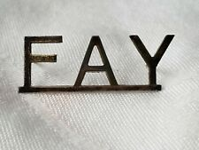 Unmarked Sterling Silver Collectible Rare Vintage Pin Name Plate Fay