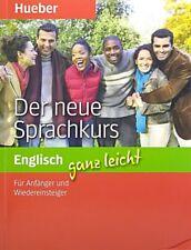 Der neue Sprachkurs Englisch ganz leicht: Für Anfänger und Wiedereinsteiger / Pa