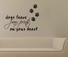 Dogs Leave Paw Prints on Your Heart Removable Wall Tattoo Decal Vinyl Sticker