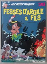 SERON  **  LES PETITS HOMMES n°36. FESSES D'ARGILE & FILS  **   EO 1999