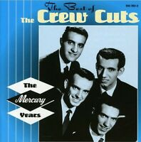 The Crew Cuts - The Best Of The Mercury Years [New CD]