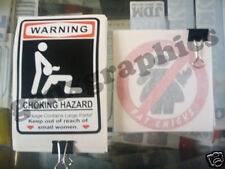 FUNNY HUMOROUS CHOKING HAZARD OR NO FAT CHICK DECAL!