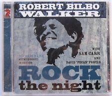 """JUKE JOINT BLUES CD: ROBERT """"BILBO"""" WALKER (LIVE) Rock the Night ROOSTER BLUES"""