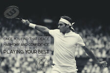ROGER FEDERER QUOTE PHOTO PRINT POSTER PRE SIGNED - 12X8 INCH (A4) N.0 3